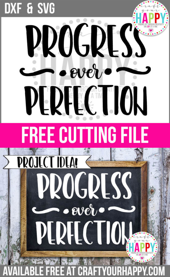 Pinterest Pin - Free Cutting File Progress Over Perfection