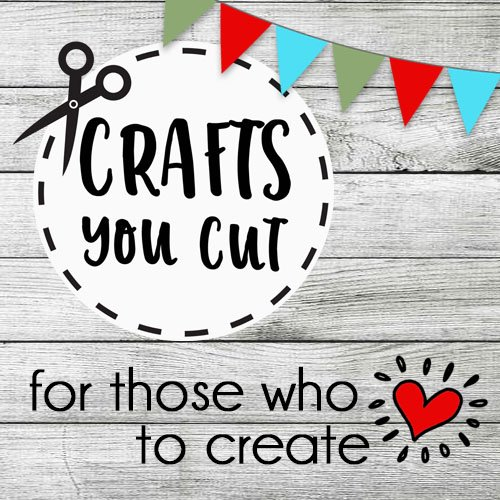 Crafts You Cut