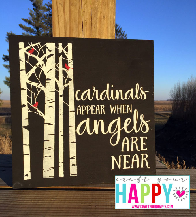 How To Get A Pop Of Color On Your Wood Signs - Cardinals Appear When Angels Are Near Free Cutting File