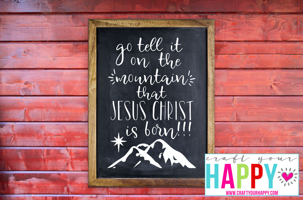 Free Christmas Cutting File - Go Tell It On The Mountain - from Craft Your Happy