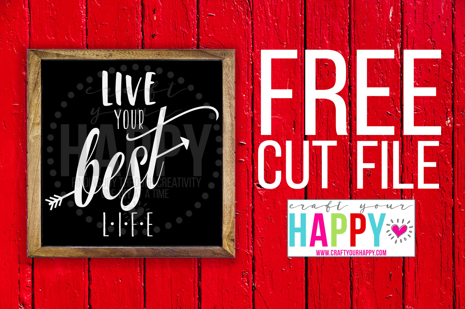 7 Days Of Free Cut Files For The New Year: Live Your Best Life