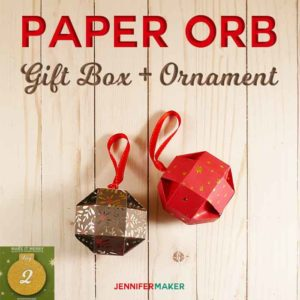 Paper Orb Gift Box + Ornament at JenniferMaker