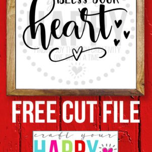 Free Valentine Cut File #2: Bless Your Heart