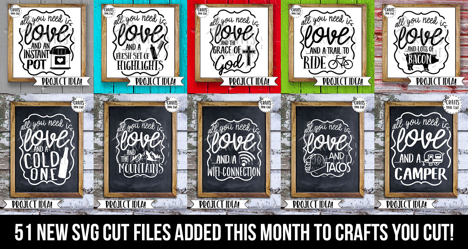 Crafts You Cut - 51 New SVG Cut Files Added