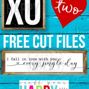 Last Free Cut Files (For Valentine's Day, Anyway)