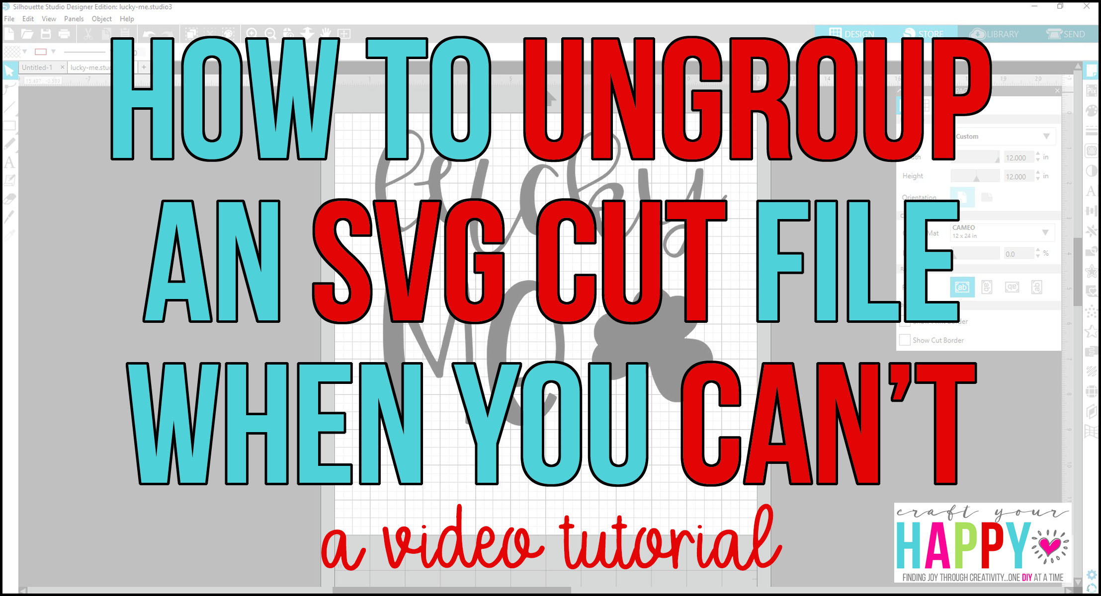 Crafts You Cut - How To Ungroup An SVG Cut File - Tutorial