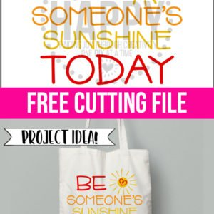 Be Someone's Sunshine Today – Free SVG Cut File