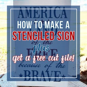 Let's Stencil A Sign Start To Finish – Get A Free SVG Cut File