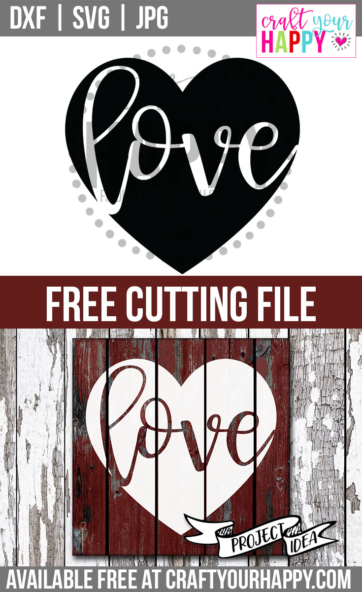 Craft Your Happy Free Valentine SVG Cut File - Love In Heart -
