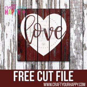 Another Free Valentine SVG Cut File!